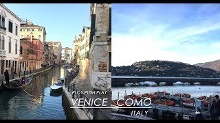 PLOY . PUSH . PLAY : Venice & Como , Italy