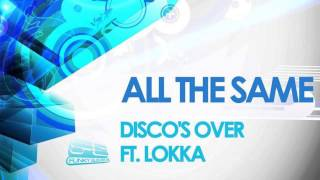 Discos Over ft. Lokka - All The Same
