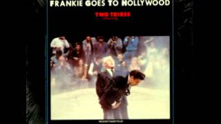 1984. TWO TRIBES. FRANKIE GOES TO HOLLYWOOD. ANNIHILATION MIX.