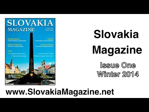 Slovakia Magazine - Issue One of a new digital magazine about Slovakia