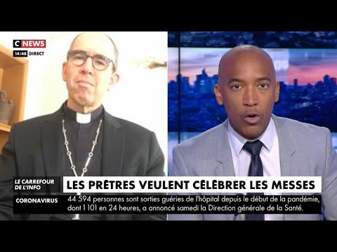 Le carrefour de l'info CNEWS - Les prêtres veulent célébrer les Messes 26 avril 2020