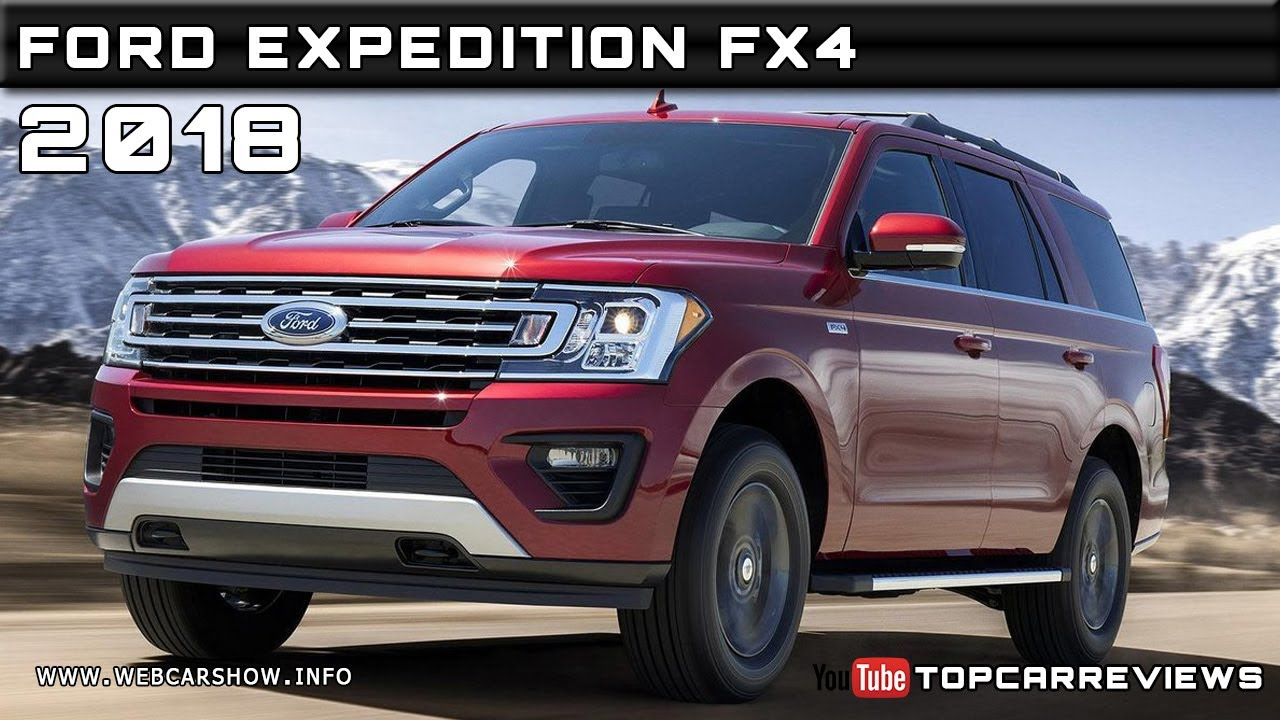 2018 ford expedition fx4 review rendered price specs release date