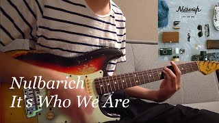 NulbarichのIt's Who We Areを耳コピして弾いてみました!! カッティン...