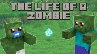Repeat youtube video The Life of a Zombie (Minecraft Machinima)