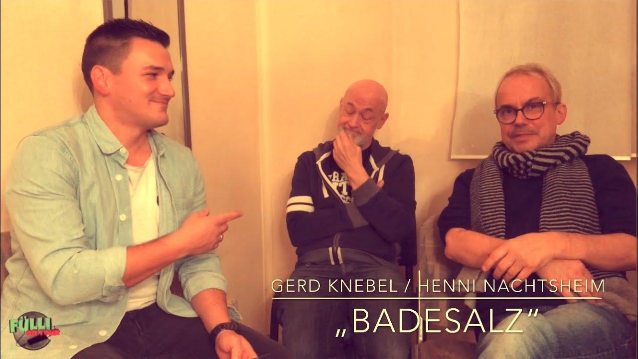 BADESALZ HENNI NACHTSHEIM GERD KNEBEL ENTWEDER ODER INTERVIEW KAKSI DUDES HOFHEIM FÜLLI ON TOUR