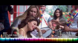 Chittiyaan Kalaiyaan  Roy Official VIDEO SONG  Meet Bros Anjjan feat Kanika Kapoor  HD 1080p
