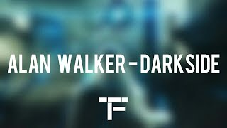 [TRADUCTION FRANÇAISE] Alan Walker - Darkside (feat. Au/Ra and Tomine Harket)