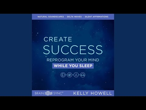 Create Success While You Sleep: Listen Anytime