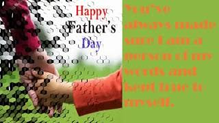 Beautiful Video - Happy Father's Day Wishes , Greetings, whatsapp video, sms, quotes