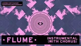 Flume - On Top (Instrumental With Chorus)