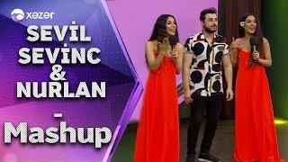 Sevil Sevinc ft  Nurlan Tehmezli - Mashup  5de5  Resimi