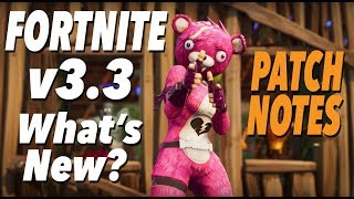 v3.3 PATCH NOTES! What's New? (FORTNITE)