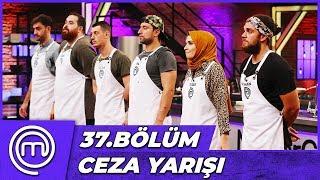 MasterChef Türkiye 37.Bölüm Özet   Ceza Oyunu Sürprizi