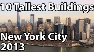 Top 10 Tallest Buildings in New York 2014!