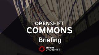 OpenShift Commons Briefing: Container Deployment & Security Best Practices John Morello (Twistlock)