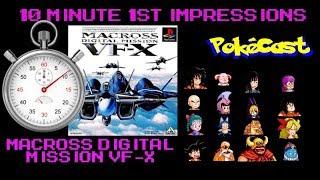 10 Minute 1st Impressions : Macross Digital Mission VF-X