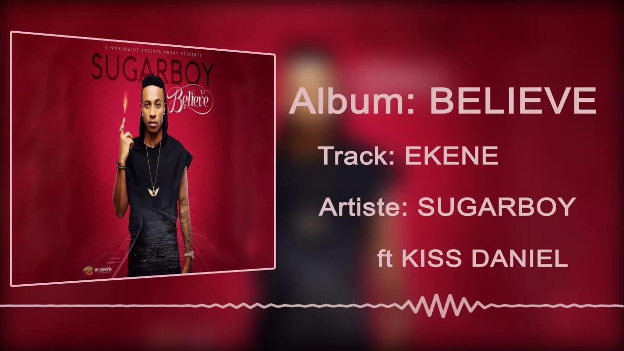 Download Sugarboy ft. Kiss Daniel - Ekene  [Official Audio]