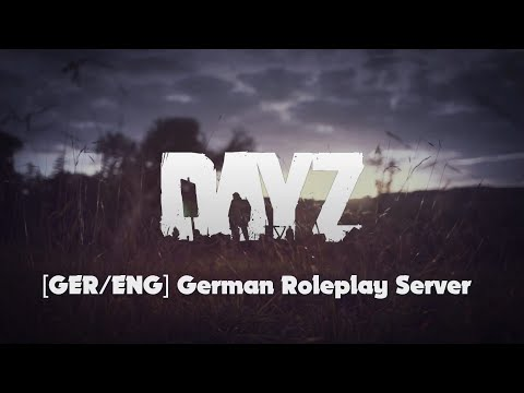 DayZ German Roleplay