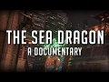 The Sea Dragon: A Documentary