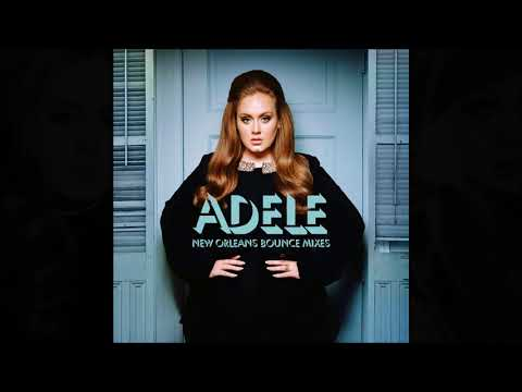 ADELE NEW ORLEANS BOUNCE MIXES
