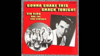 Sid King & The Five Strings   When My Baby Left Me