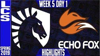 TL vs FOX Highlights   LCS Spring 2019 Week 5 Day 1   Team Liquid vs Echo Fox