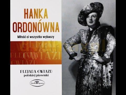 Hanka Ordonówna - Miłość Ci Wszystko Wybaczy Tekst (Lyrics)