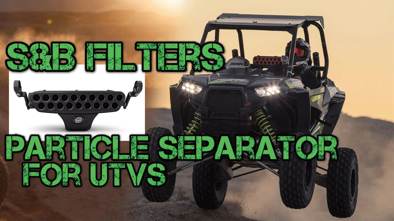 S And B Filters >> S&B Filters Particle Separator for UTVs | Side By Sides