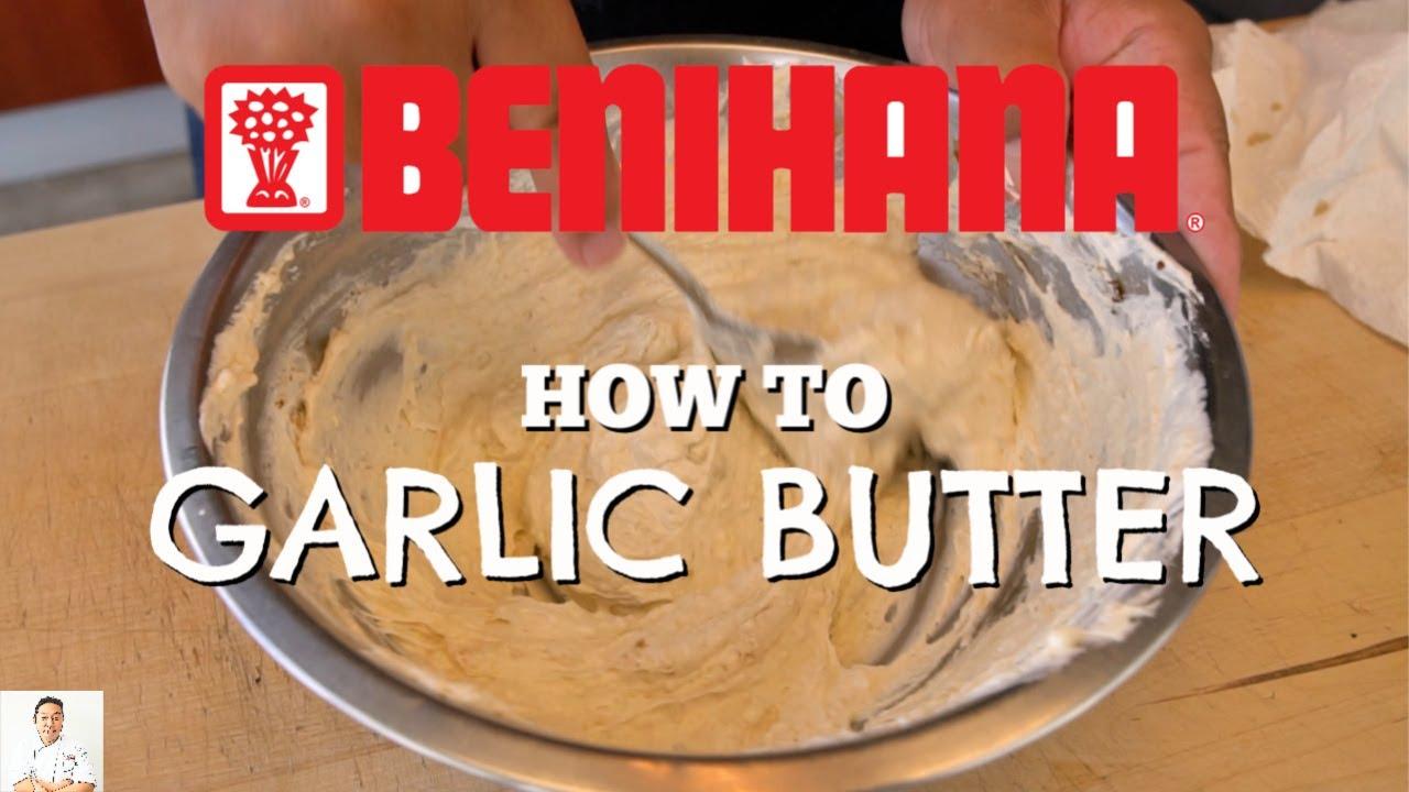 How To Make Benihana S Secret Garlic Butter Youtube
