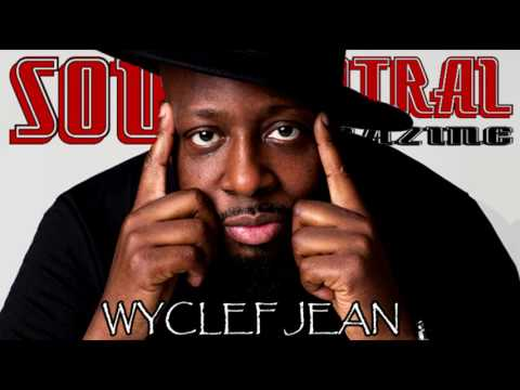 WYCLEF From Legendary The Fugees Shouts Out Soul Central Magazine @Wyclef @Soulcentralmag