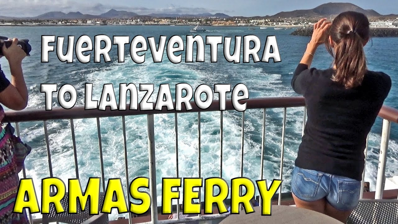 Armas ferry fuerteventura to lanzarote youtube for Muebles armas fuerteventura