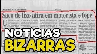 NOTÍCIAS BIZARRAS, CONFUSAS E ENGRAÇADAS