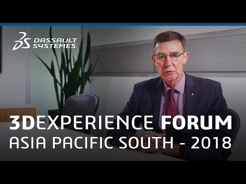 3DEXPERIENCE FORUM Asia Pacific South 2018 – Sir Angus Houston's Vision – Dassault Systèmes