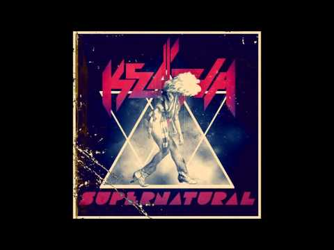 Kesha - Can You Feel It (Supernatural Official Demo)