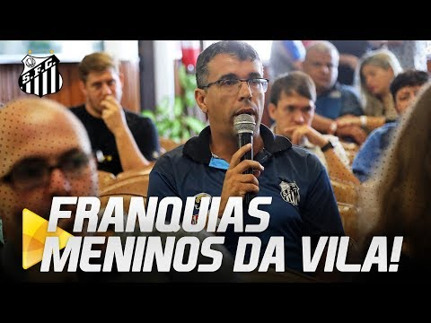 SANTOS PROMOVE WORKSHOP PARA FRANQUIAS MENINOS DA VILA