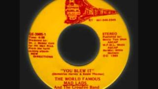 The Mad Lads - You Blew It