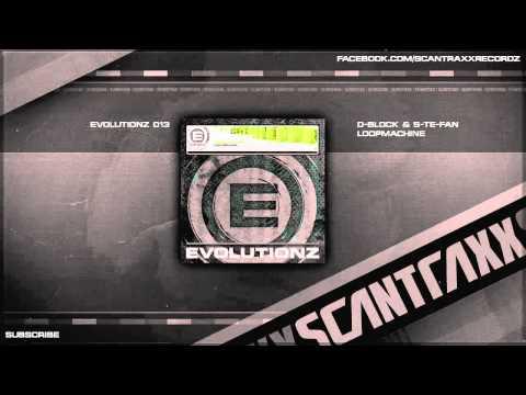 D-Block & S-te-Fan - Loopmachine (HQ Preview)