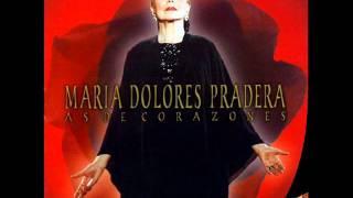 No sé por que te quiero María Dolores Pradera y Los Sabandeños
