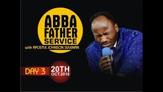 Abba Father 3rd Service with Apostle Johnson Suleman 20th October, 2018