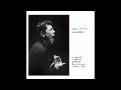 Miguel Poveda - Viento del Este (Disco completo)
