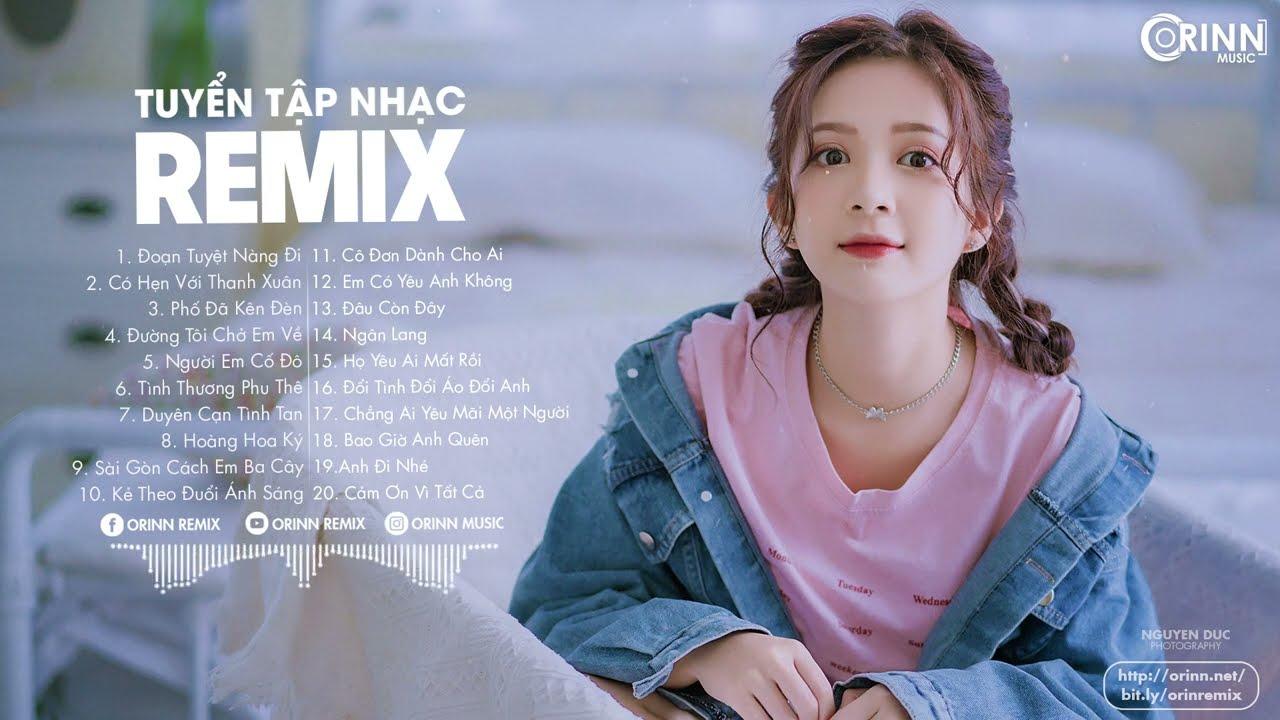 Download NHẠC TRẺ REMIX 2021 HAY NHẤT HIỆN NAY - EDM Tik Tok ORINN REMIX - Lk Nhạc Trẻ Remix Gây Nghiện 2021