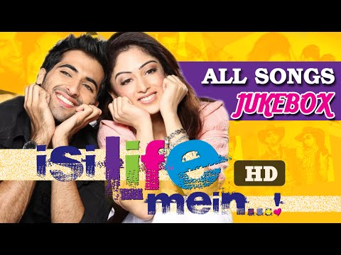 Isi Life Mein - All Songs Jukebox - Akshay Oberoi, Sandeepa Dhar - Latest Super Hit Songs