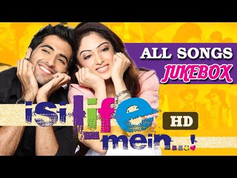 Isi Life Mein - All Songs Jukebox - Akshay Oberoi, Sandeepa Dhar - Latest Super Hit Songs