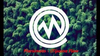 Marsimoto - (Tijuana Flow)