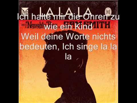 Naughty Boy Feat Sam Smith - La La La (Deutsche Übersetzung)