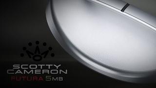 2017 Futura 5MB | Scotty Cameron