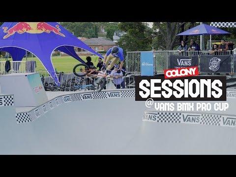Sessions - Vans BMX Pro Cup - Colony BMX