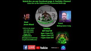 Paranormal Soup ep 186 guest Bishop James Long