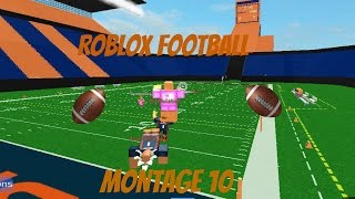 ROBLOX Football Montage 10
