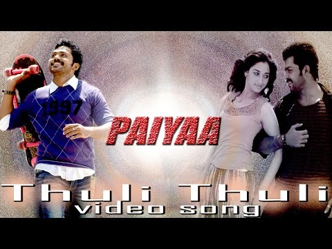 Thuli Thuli Video Song - Paiyaa | Karthi | Tamannaah | Yuvan Shankar Raja | N. Linguswamy
